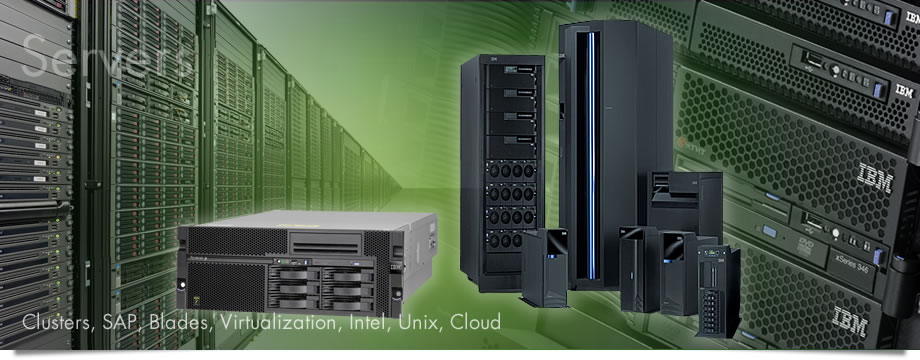 Servers: Clusters, SAP, Blades, Virtualization, Intel, Unix, Cloud